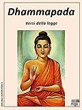 Dhammapada - Canone Pali (L'educazione interiore) (Italian Edition)