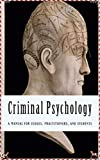 Criminal Psychology - Hans Gross [Special Collector's Edition](Illustrated Classics) (English Edition)