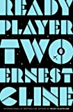 Ready Player Two: The highly anticipated sequel to READY PLAYER ONE (English Edition)