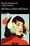 Música, sólo música (Andanzas)