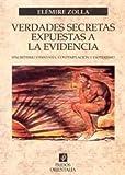 Verdades secretas expuestas a la evidencia: Sincretismo y fantasía. Contemplación y esoterismo (Orientalia)