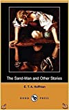 The Sand-Man - E.T.A. Hoffmann[Special Collector's Edition](Illustrated Classics) (English Edition)