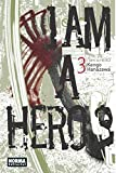 I AM A HERO  03 (CÓMIC MANGA)