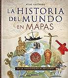 Historia Del Mundo En Mapas (Atlas Ilustrado)