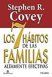 7 Habitos De las familias altamente Efec (Educación y familia)