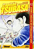 Capitán Tsubasa 12: Las aventuras de Oliver y Benji (Shonen Manga)