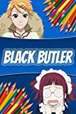 Coloring Book: Black Butler 'Kuroshitsuji' Anime Manga Series Relaxing Painting Pages with Easy Designs for Everyone