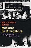 Maestros De La República - 15ª Edición Aniversario (Historia siglo XX)