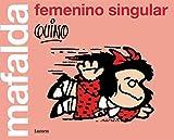 Mafalda: femenino singular (Lumen Gráfica)