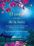 El jardín a la luz de la luna: Por la autora de La isla de las mariposas (Grandes Novelas)