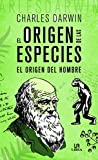 Origen de las especies, El. El origen del hombre (Obras Clásicas)