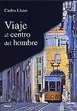 Viaje al centro del Hombre (Vértice)