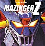 Mazinger Z: La enciclopedia. Vol. 2 (Manga Books)