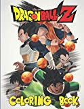 Dragon Ball Z Coloring Book for Kids and Adults: Your Best Dragon Ball Z Characters, More Then 60 High Quallity illustrations, Dragon ball super , Dragon ball Coloring Book, Dragon ball Manga..