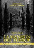 La mansión del terror: Game Book (Librojuego)