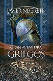 La Gran aventura de los griegos (Bolsillo Historia)