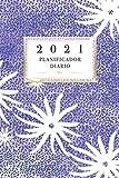 2021 Planificador Diario: Arte Floral Diario Planeación Semanal Año 2021 de Domingo a Sábado Planeación Oportuna Organízate Agenda Anual Año Nuevo ... Semanas Púrpura Color Académico Profesional
