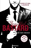Beautiful Bastard. Un tipo odioso by Christina Lauren (2014-06-05)