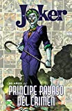 Joker: 80 años Del Príncipe payaso Del Crimen