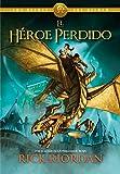 El héroe perdido (Los héroes del Olimpo 1)