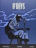 O'BOYS. EDICION INTEGRAL (Comic Europeo (norma))