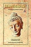 Dhammapada: La Esencia de la Sabiduría Budista