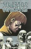 Los muertos vivientes nº 06/32: Esta Triste vida (Los Muertos Vivientes (The Walking Dead Cómic))