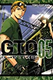 Gto: 14 Days In Shonan Vol. 5: 05 (Great Teacher Onizuka)