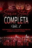 Serie Steel Completa vol.1: Trece Fantasías vol. 1 y 2, Trece maneras de conquistar, La conquista de Laura, Devórame.