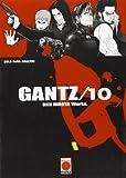 Gantz 10 (Seinen Manga Gantz)