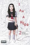 I AM A HERO  02 (CÓMIC MANGA)