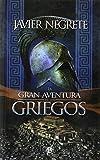 La Gran Aventura De Los Griegos (Bolsillo (la Esfera))