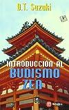 INTRODUCCION AL BUDISMO-ZEN (Bolsillo Mensajero)