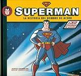 SUPERMAN. La historia del hombre de acero. (MINI-SUPEHEROES)