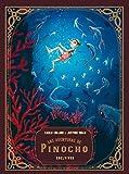 Las aventuras de Pinocho (Cuentos clásicos ilustrados)
