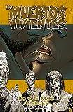 Los muertos vivientes nº 04/32: Lo que más anhelas (Los Muertos Vivientes (The Walking Dead Cómic))