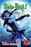 Skip Beat!, Vol. 43