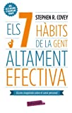 Els 7 Hàbits De La Gent Altament Efectiva: Lliçons magistrals sobre el canvi personal (LABUTXACA)