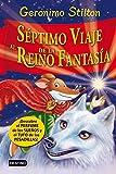 Séptimo Viaje al Reino de la Fantasía: ¡Descubre el perfume de los sueños y el tufo de las pesadillas! (Geronimo Stilton)