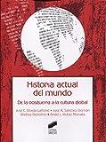 Historia actual del mundo: 2 (Ciencias de la Información. Documentación)