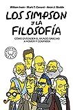 Los Simpson y la filosofía. Nueva edición: CÓMO ENTENDER EL MUNDO GRACIAS A HOMER Y COMPAÑÍA