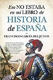 Eso No Estaba En Mi Libro De Historia De España (bolsillo)