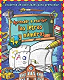 Aprender a escribir letras y números: Gran cuaderno de números y alfabeto - Libro para repasar los numeros y letras - Cuaderno de actividades y ... infantil Montessori | Libros infantil