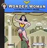 Wonder Woman: La historia de la princesa amazona (MINI-SUPEHEROES)