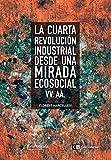 La cuarta revolución industrial desde una mirada ecosocial (Ecología)