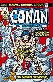 Conan el Bárbaro. La Etapa Marvel Original 3. ¡Un bárbaro encadenado!