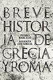 Breve historia de Grecia y Roma (El libro de bolsillo - Historia)