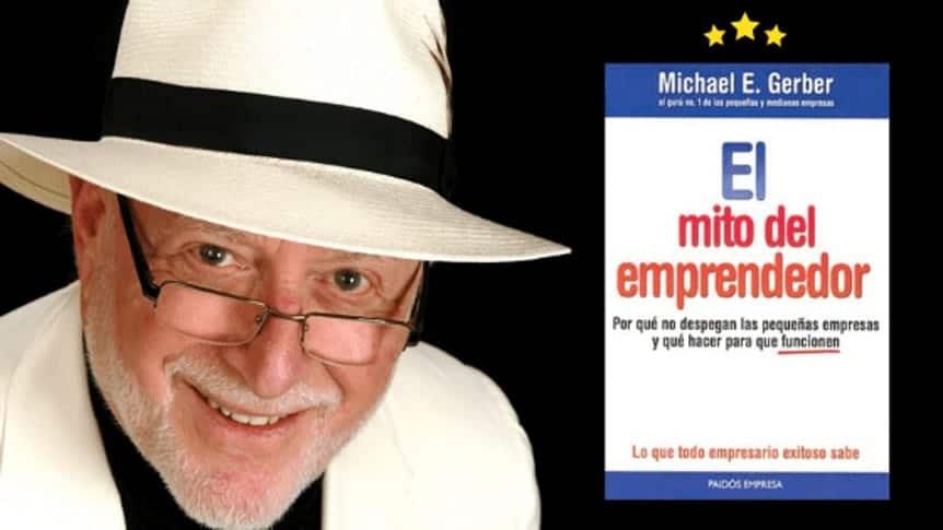 El Mito del Emprendedor: Resumen (+ otros mitos)