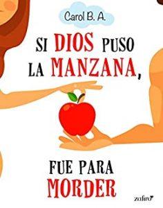 libro si dios puso la manzana fue para morder