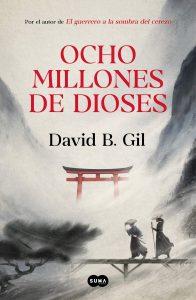 novela ocho millones de dioses de david b gil